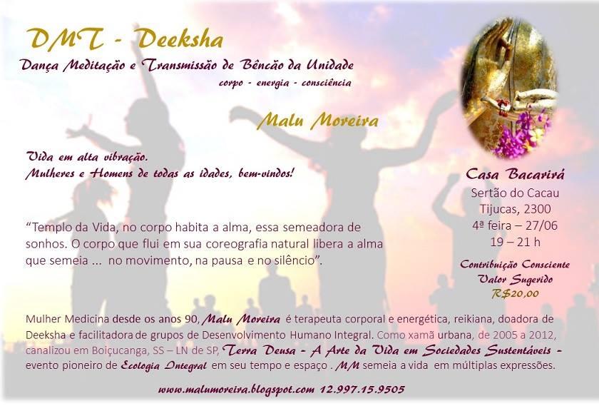 Deeksha - Dança Meditação e Transmissão da Benção de Unidade